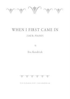 When I First Came In: When I First Came In by Eva Kendrick