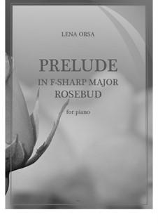 Twenty-Four Preludes for Piano: Prelude in F Sharp Major 'Rosebud' by Lena Orsa