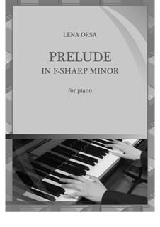 Twenty-Four Preludes for Piano: Prelude in F Sharp Minor by Lena Orsa