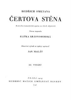 Čertova stěna (The Devil's Wall), T.129: For soloists, choir and piano by Bedřich Smetana