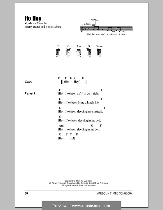 Ho Hey (The Lumineers): For voice and piano (or guitar) by Jeremy Fraites, Wesley Schultz