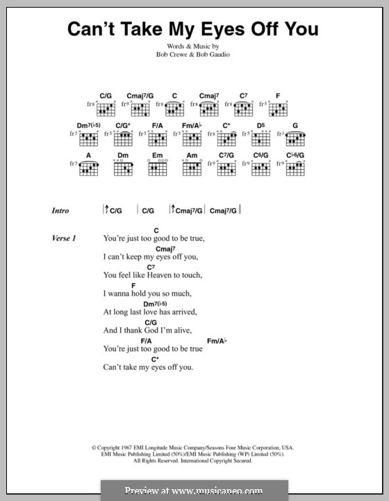 Can't Take My Eyes Off of You (Frankie Valli & The Four Seasons): Lyrics and chords by Bob Crewe, Bob Gaudio