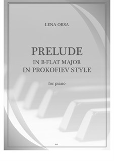 Twenty-Four Preludes for Piano: Prelude in B Flat Major 'In Prokofiev Style' by Lena Orsa
