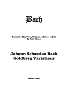 Goldberg Variations, BWV 988: Set for flute, oboe and bassoon by Johann Sebastian Bach