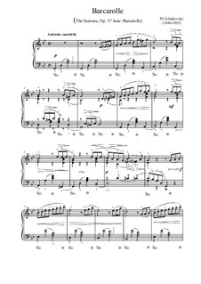 No.6 June (Barcarole): For piano by Pyotr Tchaikovsky