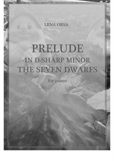 Twenty-Four Preludes for Piano: Prelude in D Sharp Mminor (The Seven Dwarfs) by Lena Orsa