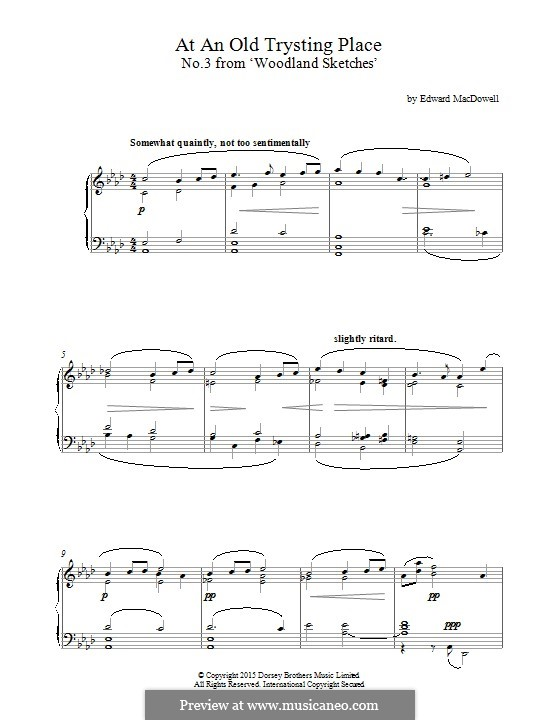 No.3 At an Old Trysting-Place: For piano by Edward MacDowell