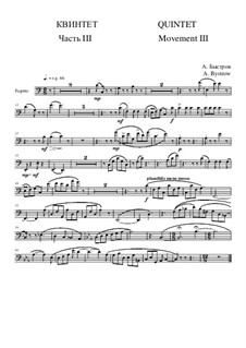 Quintet: Movement III - part of bassoon by Alexander Bystrov