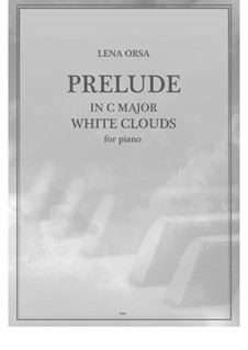 Twenty-Four Preludes for Piano: Prelude in C Major White Clouds by Lena Orsa