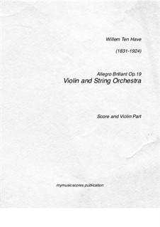 Allegro Brillant, Op.19: For violin and string quartet by William ten Have