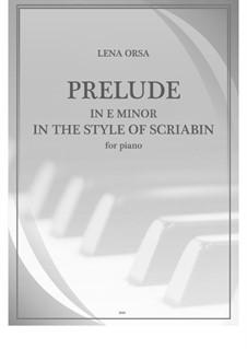 Twenty-Four Preludes for Piano: Prelude in E Minor (In the Style of Scriabin) by Lena Orsa