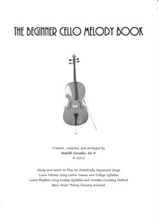 The Beginner Cello Melody Book: The Beginner Cello Melody Book by folklore