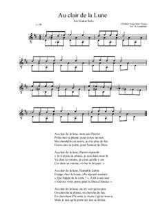 Au Claire de la Lune: For guitar by folklore
