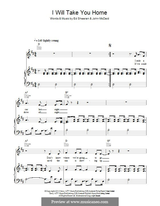 I Will Take You Home: For voice and piano (or guitar) by Ed Sheeran, John McDaid