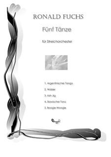 Fünf Tänze für Streichorchester: Nr.5 Boogie-Woogie by Ronald Fuchs