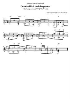 Part I: No.23 Gerne will ich mich bequemen, für Gitarre by Johann Sebastian Bach