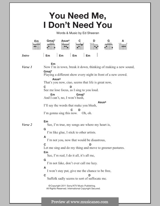 You Need Me I Dont Need You By E Sheeran Sheet Music On Musicaneo