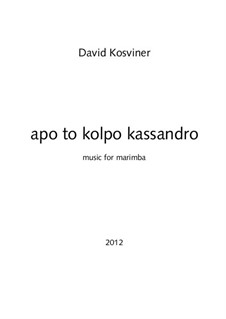 Apo to kolpo kassandro: Apo to kolpo kassandro by David Kosviner