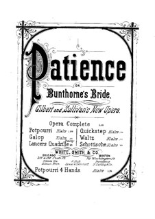Patience: Potpourri de concert, for piano four hands by Arthur Seymour Sullivan