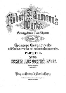 Scenes from Goethe's Faust: Full score by Robert Schumann