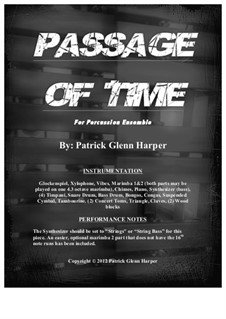 Passage of Time - for Percussion Ensemble: Passage of Time - for Percussion Ensemble by Patrick Glenn Harper