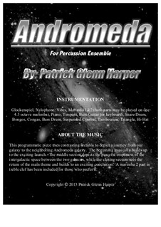 Andromeda - for Percussion Ensemble: Andromeda - for Percussion Ensemble by Patrick Glenn Harper