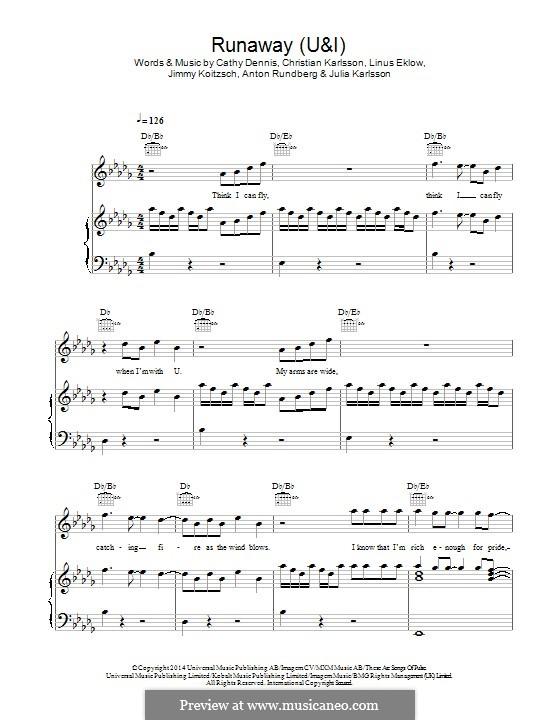 Runaway (U & I): For voice and piano (or guitar) by Cathy Dennis, Christian Karlsson, Linus Eklow, Jimmy Koitzsch, Julia Karlsson, Anton Rundberg