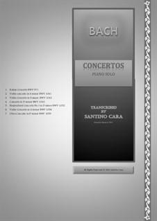 Seven Orchestral Concertos for piano: Seven Orchestral Concertos for piano by Johann Sebastian Bach