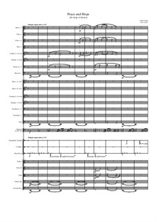 Peace and Hope (for large orchestra): Peace and Hope (for large orchestra) by Jordan Grigg