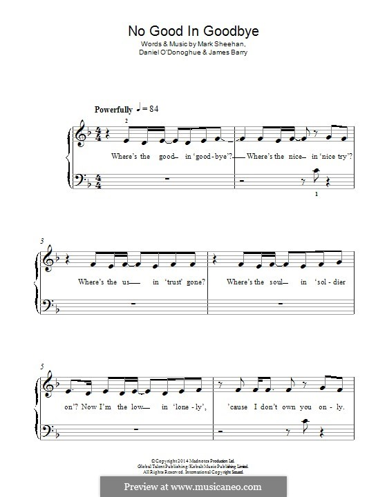 No Good in Goodbye (The Script): For piano by Danny O'Donoghue, Mark Sheehan, James Barry