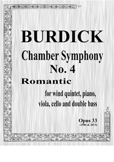Chamber Symphony No.4 'Romantic' for wind quintet, piano, viola, cello & bass, Op.33: Parts by Richard Burdick