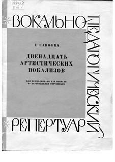 Двенадцать артистических вокализов: Двенадцать артистических вокализов by Heinrich Panofka