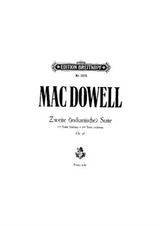 Suite for Orchestra No.2 'Indian', Op.48: Piano score by Edward MacDowell