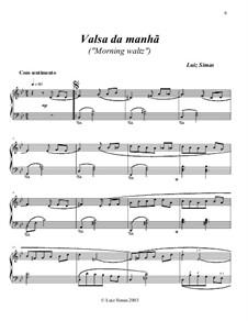 Valsa da Manhã (Morning Waltz): Valsa da Manhã (Morning Waltz) by Luiz Simas