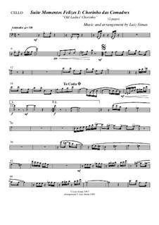 Momentos Felizes Suite: Part I - 'Chorinho das Comadres' - cello part by Luiz Simas