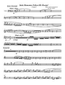Momentos Felizes Suite: Part III - 'Óxente' - cello part by Luiz Simas