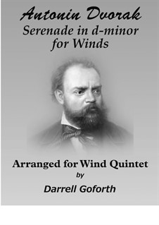 Serenade in D Minor, B.77 Op.44: Arranged for wind quintet by Antonín Dvořák
