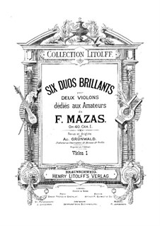 Six Brilliant Duets for Two Violins, Op.40: Six Brilliant Duets for Two Violins by Jacques Féréol Mazas
