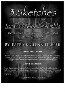 3 Sketches for Woodwind Ensemble: Movement 2 - Children Playing Beside the Pool by Patrick Glenn Harper