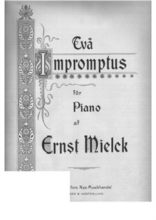 Two Impromptu: Two Impromptu by Ernst Mielck