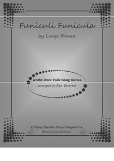 Funiculi, Funicula: For piano by Luigi Denza
