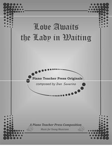 Love Awaits the Lady in Waiting: Love Awaits the Lady in Waiting by Dan Severino