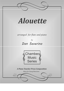 Alouette: For flute and piano by folklore