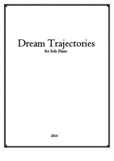 Dream Trajectories: For piano by Joseph Hasper