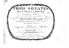 Three Sonatas for Harpsichord (or Piano), Op.7: Three Sonatas for Harpsichord (or Piano) by August Eberhard Müller