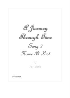 A Journey Through Time (2nd edition): No.07 - Home At Last by Joy Slade
