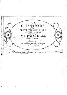 Six Quartets for Flute and Strings, Op.23: Six Quartets for Flute and Strings by Giovanni Paisiello