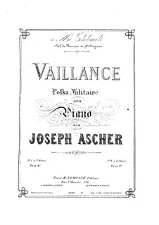 Vaillance. Polka Militaire: For piano by Joseph Ascher