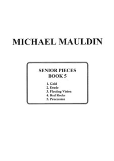 Senior Pieces: Written for My Students at Their High School Graduation: Book 5 by Michael Mauldin
