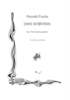 The Robot: The Robot by Ronald Fuchs